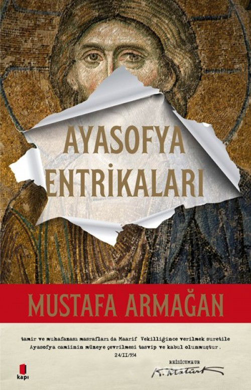 Ayasofya Entrikaları - Mustafa Armağan